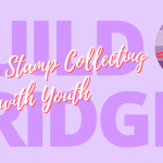 Sharing Stamp Collecting with Youth